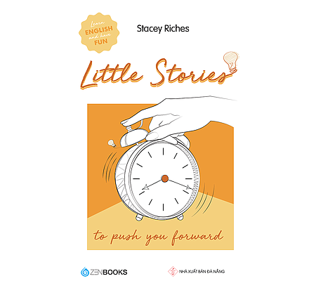 Little stories - To push you forward